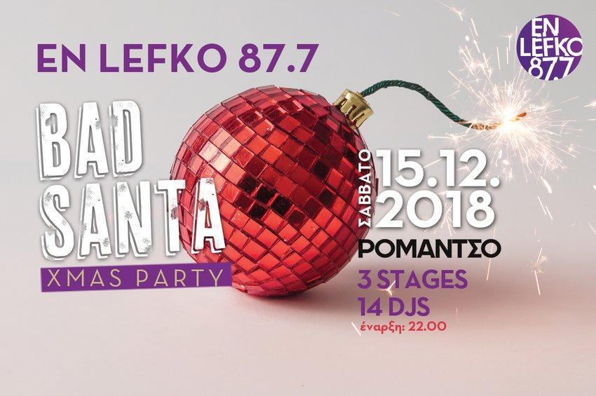 Φέτος τα Χριστούγεννα, ο En Lefko 87.7 είναι… full of Bad Santas!