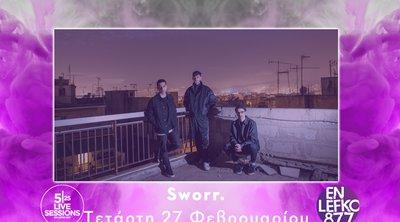 5|25 Live Sessions στον En Lefko 87.7: Υποδεχόμαστε τους Sworr.!