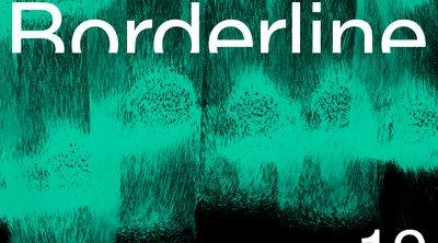 Borderline Festival 2019 - Μουσική εντός και εκτός Στέγης -  Από 3 έως 7 Απριλίου 2019