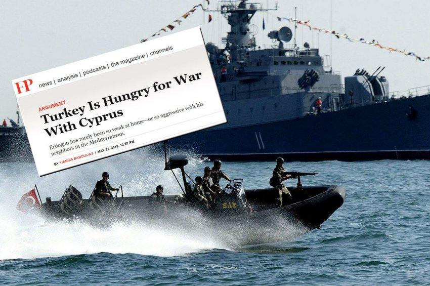 Foreign Policy: Η Τουρκία διψάει για πόλεμο με την Κύπρο - Ο Ερντογάν δεν φαινόταν ποτέ τόσο αδύναμος ούτε τόσο επιθετικός