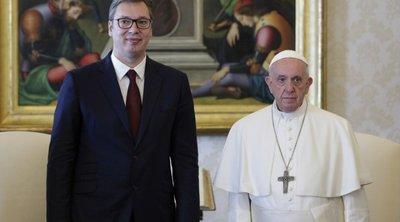 Το Βατικανό δεν θα αναγνωρίσει το Κόσοβο διαβεβαίωσε ο Πάπας Φραγκίσκος τον πρόεδρο της Σερβίας