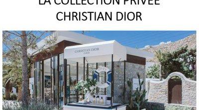 Η πρώτη μπουτίκ «La Collection Privιe Christian Dior» στην Ελλάδα ανοίγει και φέτος στη Μύκονο